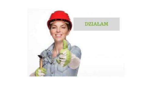 """Kobieta z narzędziami i słowo: """"Działam"""""""