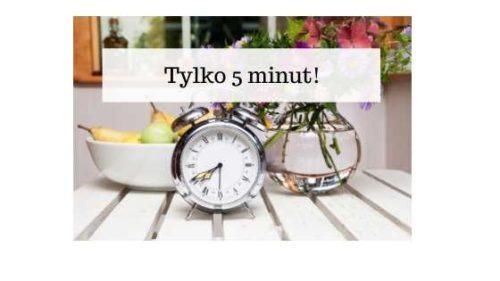 Zegar i napis: Tylko 5 minut